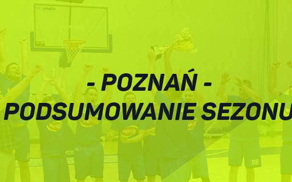 Podsumowanie sezonu - Poznań